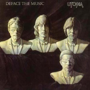 Utopia - Deface The Music (1980)