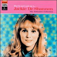 29 Jackie DeShannon - What The World Needs Now Is Love