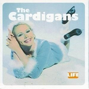 36 The Cardigans - Sick and Tired